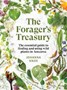 The Forager's Treasury: The essential guide to finding and using wild plants in Aotearoa -