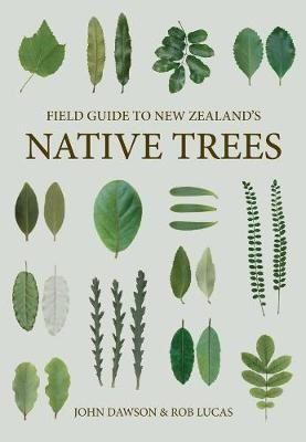 Field Guide to New Zealand Native Trees -