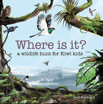Where Is It?: A Wildlife Hunt for Kiwi Kids -