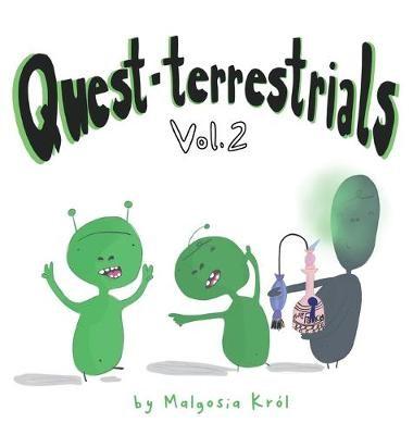 Quest-terrestrials Vol. 2 -