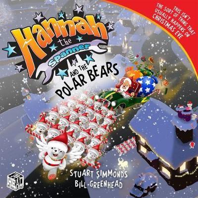 Hannah the Spanner and the Polar Bears -