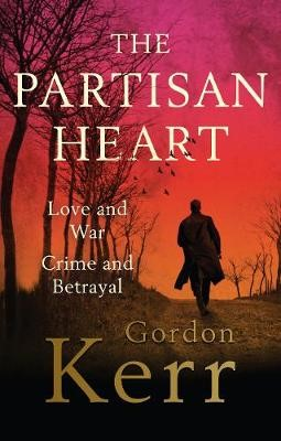 The Partisan Heart -