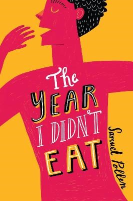The Year I Didn't Eat -