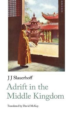 Adrift in the Middle Kingdom -