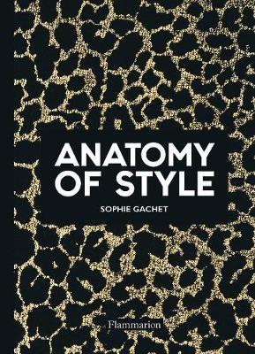 Anatomy of Style -