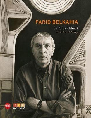 Farid Belkahia: or Art at Liberty -