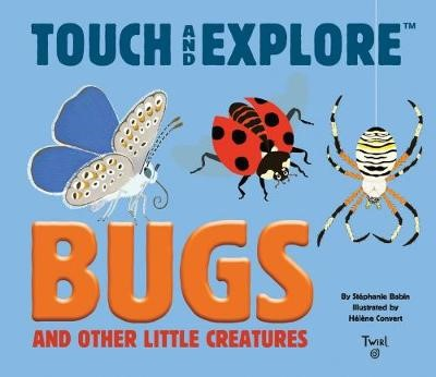 Bugs and Other Little Creatures -