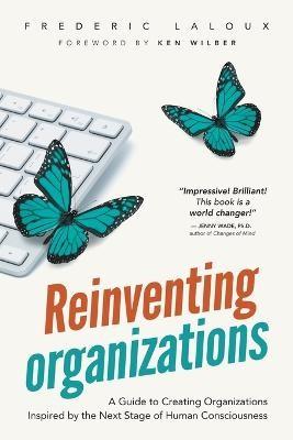 Reinventing Organizations -