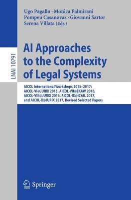 AI Approaches to the Complexity of Legal Systems -