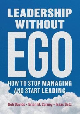 Leadership Without Ego -