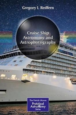 Cruise Ship Astronomy and Astrophotography -