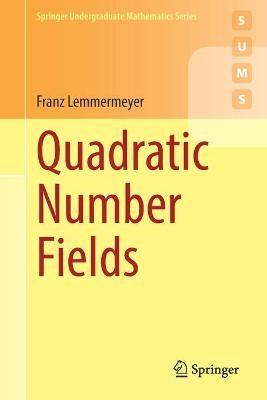 Quadratic Number Fields -