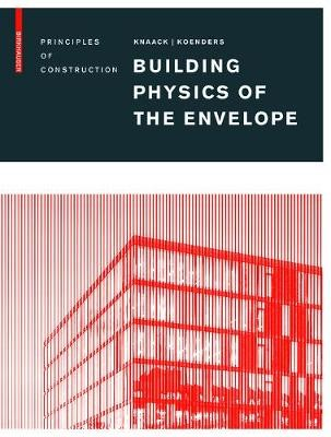 Building Physics of the Envelope -