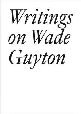Writings on Wade Guyton -