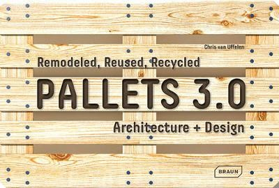 Pallets 3.0: Remodeled, Reused, Recycled - pr_59655