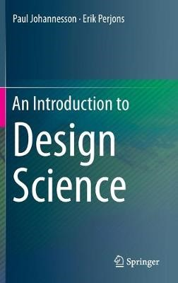 An Introduction to Design Science -