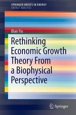 Rethinking Economic Growth Theory From a Biophysical Perspective - pr_262029