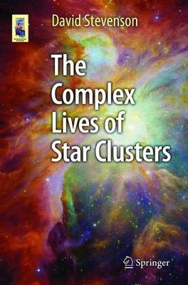 The Complex Lives of Star Clusters -
