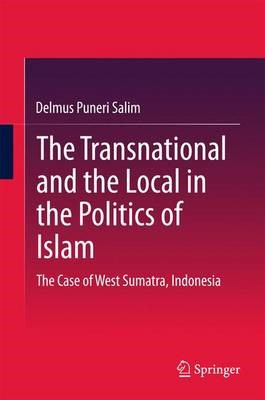 The Transnational and the Local in the Politics of Islam - pr_110353