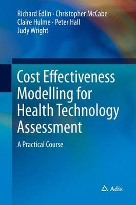 Cost Effectiveness Modelling for Health Technology Assessment - pr_262021
