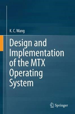 Design and Implementation of the MTX Operating System - pr_262038