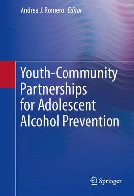 Youth-Community Partnerships for Adolescent Alcohol Prevention -
