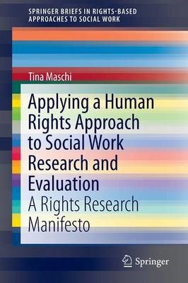 Applying a Human Rights Approach to Social Work Research and Evaluation -