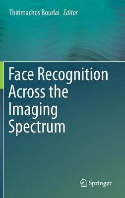Face Recognition Across the Imaging Spectrum -
