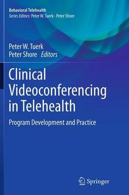 Clinical Videoconferencing in Telehealth - pr_262068