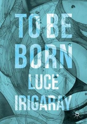 To Be Born -