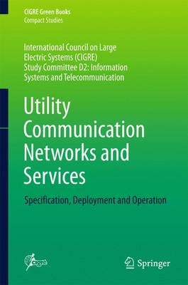 Utility Communication Networks and Services -