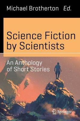 Science Fiction by Scientists -