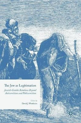 The Jew as Legitimation -