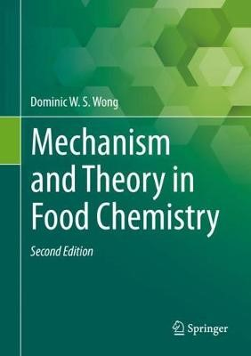 Mechanism and Theory in Food Chemistry, Second Edition - pr_287862