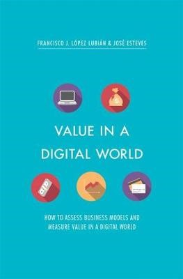 Value in a Digital World -