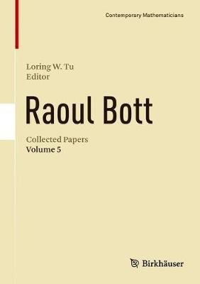 Raoul Bott: Collected Papers - pr_343639