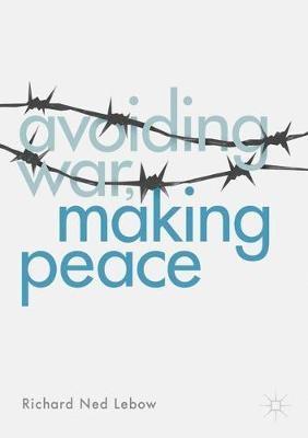 Avoiding War, Making Peace - pr_287321