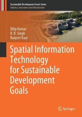 Spatial Information Technology for Sustainable Development Goals -