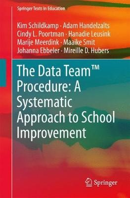 The Data Team Procedure: A Systematic Approach to School Improvement - pr_263634