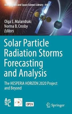 Solar Particle Radiation Storms Forecasting and Analysis -