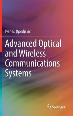Advanced Optical and Wireless Communications Systems - pr_262163