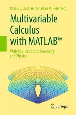 Multivariable Calculus with MATLAB (R) -