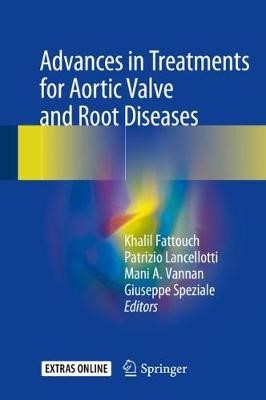 Advances in Treatments for Aortic Valve and Root Diseases - pr_262212