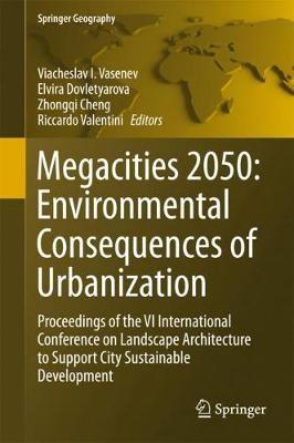 Megacities 2050: Environmental Consequences of Urbanization -