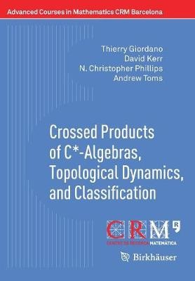 Crossed Products of C*-Algebras, Topological Dynamics, and Classification - pr_1762444