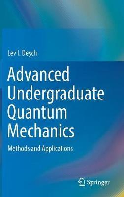 Advanced Undergraduate Quantum Mechanics - pr_35676