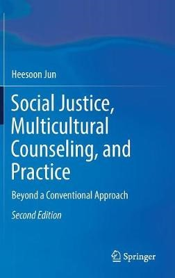 Social Justice, Multicultural Counseling, and Practice - pr_36376