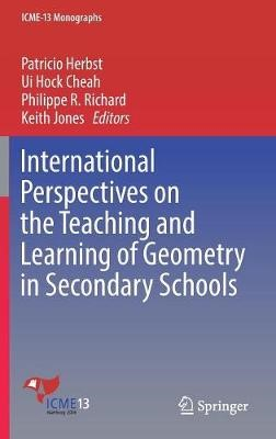 International Perspectives on the Teaching and Learning of Geometry in Secondary Schools - pr_36243
