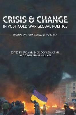Crisis and Change in Post-Cold War Global Politics -