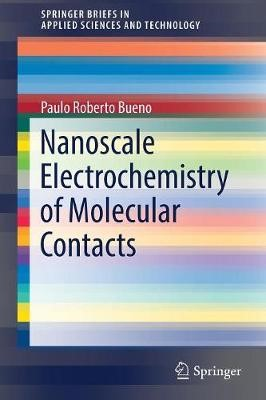 Nanoscale Electrochemistry of Molecular Contacts - pr_343665